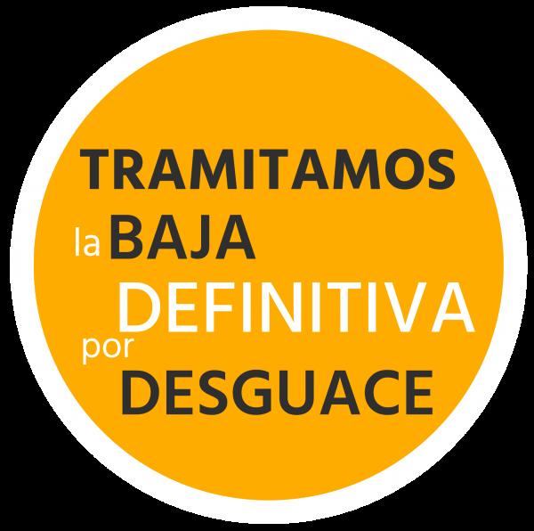 Tramitamos la baja definitiva por Desguace